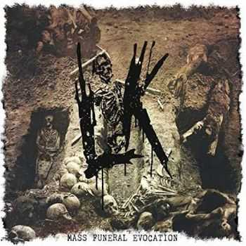 Lik - Mass Funeral Evocation (2015)