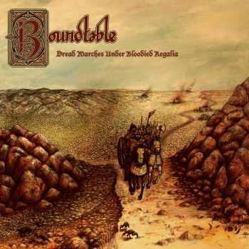 Roundtable - Dread Marches Under Bloodied Regalia (2015)