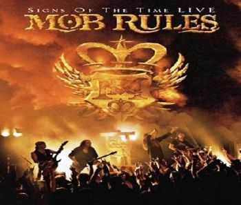 Mob Rules - Signs Of The Time (Live) (2005)