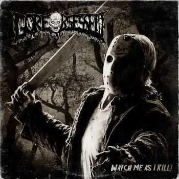 Gore Obsessed - Watch Me As I Kill! (EP) (2015)