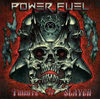 POWER FUEL - Tribute to SLAYER (2015)