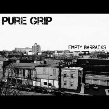 Pure Grip - Empty Barracks EP (2015)