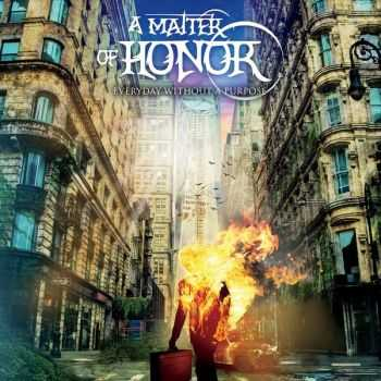 A Matter Of Honor - Everyday Without A Purpose (2015)