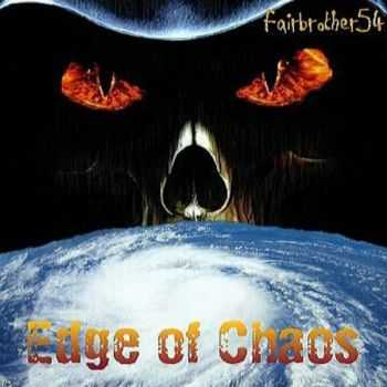 Fairbrother54 - Edge Of Chaos (2015)