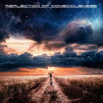 Reflection Of Consciousness - Exist [EP] (2015)