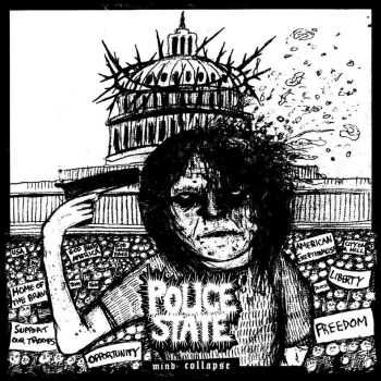 POLICE STATE - Mind Collapse (2015)