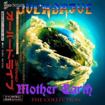 Overdrive - Mother Earth (The Collection) (2015)