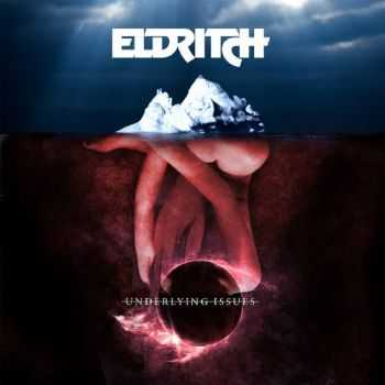 Eldritch - Underlying Issues (2015)