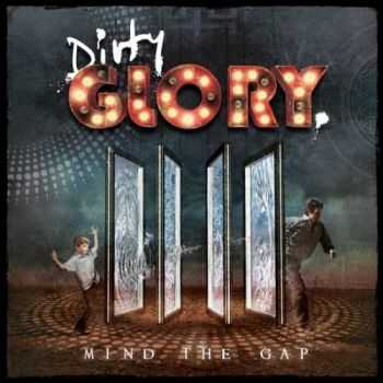 Dirty Glory - Mind the Gap (2015)