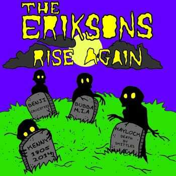 The Eriksons - The Eriksons Rise Again (2015)