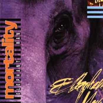 Mortality - Elephant Man (1993) (LOSSLESS)