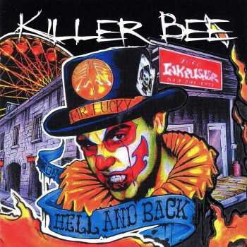 Killer Bee - From Hell And Back (2012)