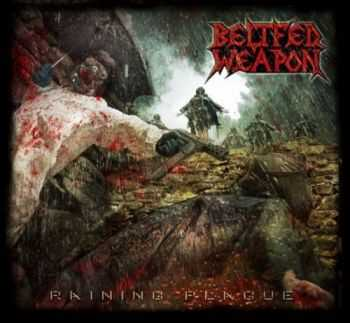 Beltfed Weapon - Raining Plague ( ep 2015)