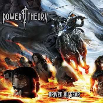 Power Theory - Driven By Fear (2015)