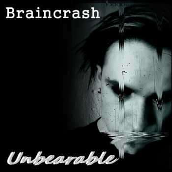 Braincrash - Unbearable EP (2015)