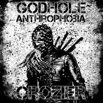 Godhole VS Crozier – Anthrophobia (2015)