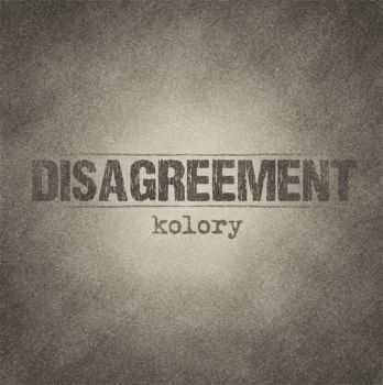 Disagreement - Kolory (2015)