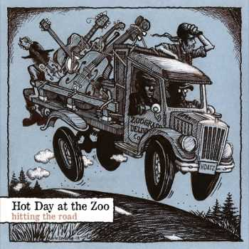 Hot Day At The Zoo - Hitting The Road (2015)