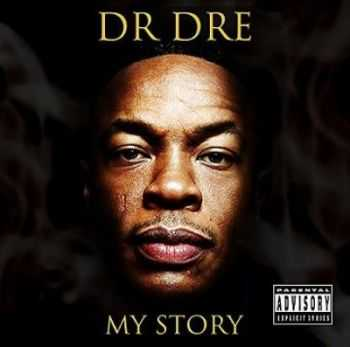 Dr. Dre - My story (2015)