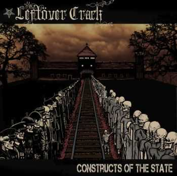 Leftöver Crack � Constructs of the State (2015)