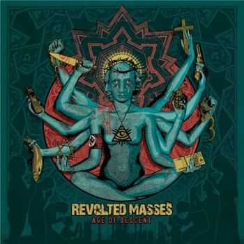 Revolted Masses - Age of Descent (2015)