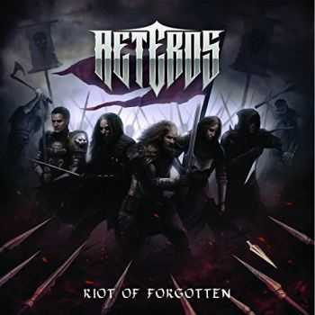 Aeteros - Riot of Forgotten (2015)
