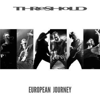 Threshold - European Journey (2015)