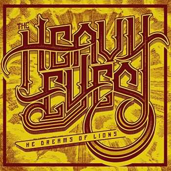 The Heavy Eyes - He Dreams of Lions (2015)