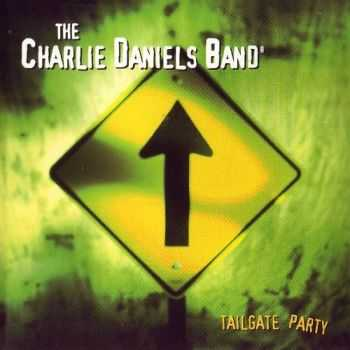 The Charlie Daniels Band - Tailgate Party (1999)