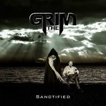The Grim - Sanctified (2015)