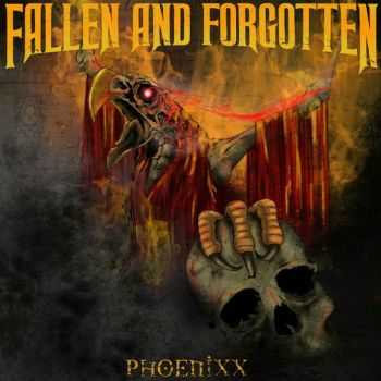 Fallen And Forgotten - Phoenixx (2015)