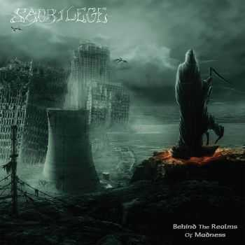 Sacrilege - Behind The Realms Of Madness (Reissue) (2015)