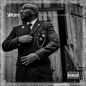 Jeezy - Church in These Streets (2015)