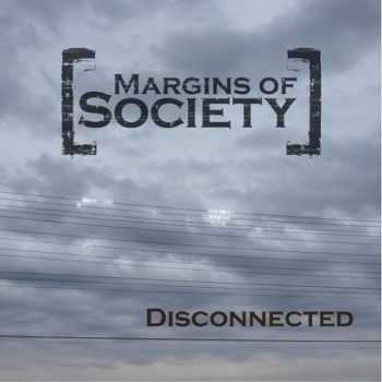 Margins Of Society - Disconnected (2015)