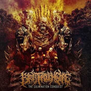 Birth Through Gore - The Culmination Conquest (2015)