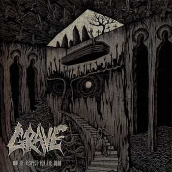 Grave - Out Of Respect For The Dead (2015) (Lossless)