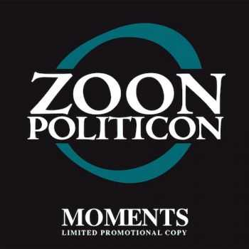 Zoon Politicon - Moments [Limited Edition, Promo] (2015)