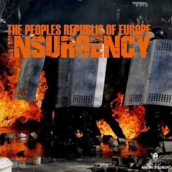The Peoples Republic Of Europe - Insurgency (2015)