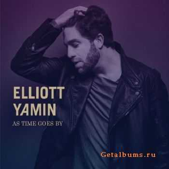 Elliott Yamin – As Time Goes By (2015)