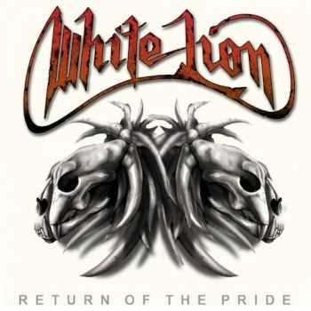 White Lion - Return Of The Pride (2008) Mp3+Lossless