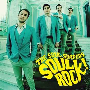 The Soul Surfers - Soul Rock! (2015)
