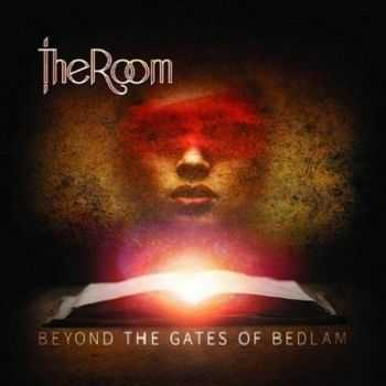 The Room - Beyond The Gates Of Bedlam (2015)
