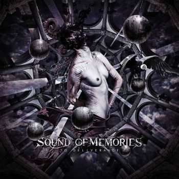 Sound Of Memories - To Deliverance (2015)