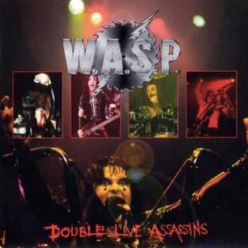 W.A.S.P. - Double Live Assassins (1998) (2CD) Mp3 + Lossless