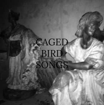 Caged Bird Songs - pyre (2015)