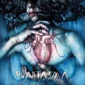 Phantasma - The Deviant Hearts (2015)