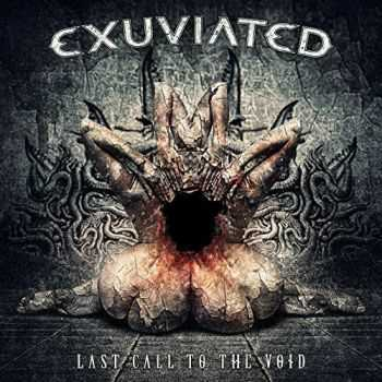 Exuviated - Last Call To The Void (2015)