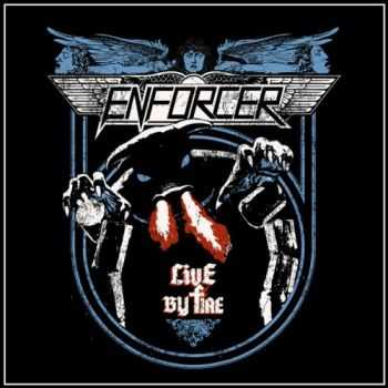 Enforcer - Live By Fire (2015)