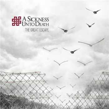 A Sickness unto Death - The Great Escape (2015)