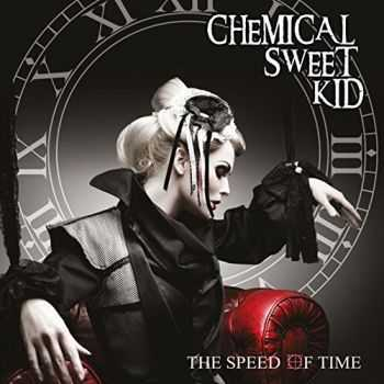 Chemical Sweet Kid - The Speed Of Time (2015)